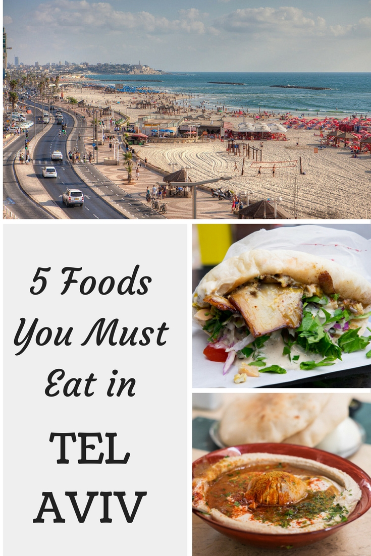 5 Foods You Must Eat in Tel Aviv