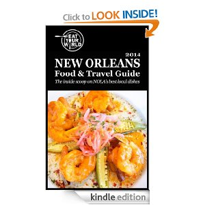 New Orleans Food & Travel Guide on Kindle