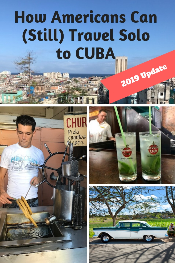 How Americans can still travel solo/independently to Cuba after the new June 2019 rules