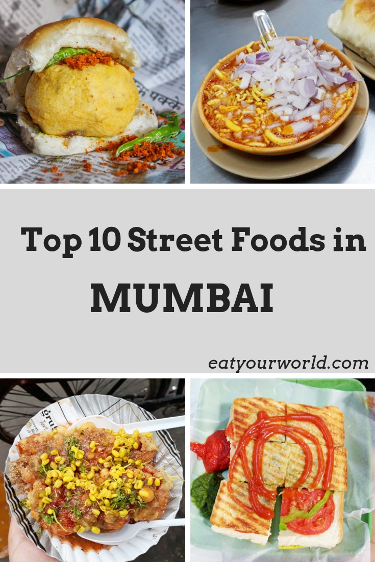 Find the top 10 street foods in Mumbai, including vada pav, missal, ragda puri, and veg sandwiches.